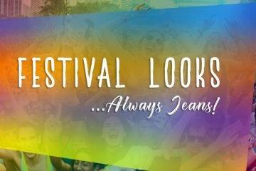 Festival Looks... Always Jeans!